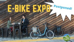 Due to rising COVID-19 case numbers in Lane County, and recommendations from City of Eugene leadership, the City's E-Bike Expo planned for August 27 is being postponed until we can more safely gather together.